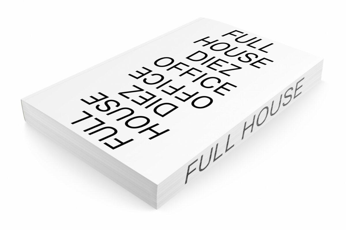 FULL HOUSE DIEZ OFFICE